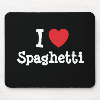 I love Spaghetti heart T-Shirt Mouse Pad