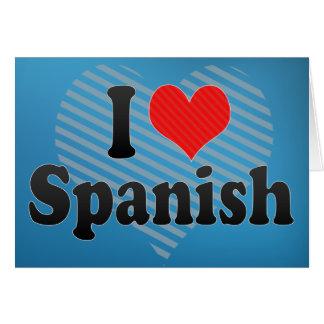 I Love Spanish Card