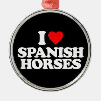 I LOVE SPANISH HORSES ORNAMENT