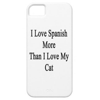 I Love Spanish More Than I Love My Cat iPhone SE/5/5s Case