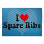 I Love Spare Ribs Card