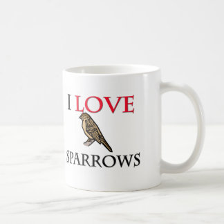 I Love Sparrows Coffee Mug