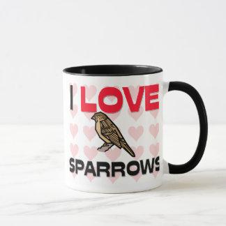 I Love Sparrows Mug