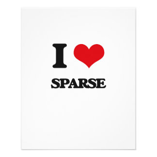 """I love Sparse 4.5"""" X 5.6"""" Flyer"""
