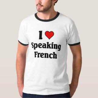 I love speaking french T-Shirt
