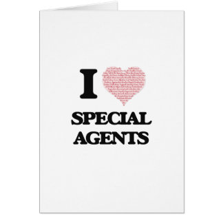 I love Special Agents (Heart made from words) Greeting Card