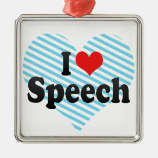 I Love Speech Square Metal Christmas Ornament