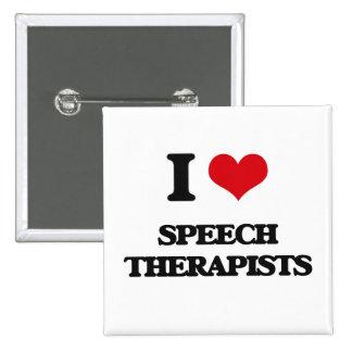 I love Speech Therapists Pin