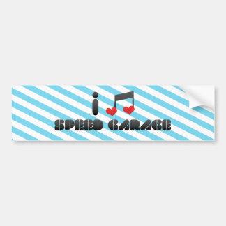 I Love Speed Garage Car Bumper Sticker