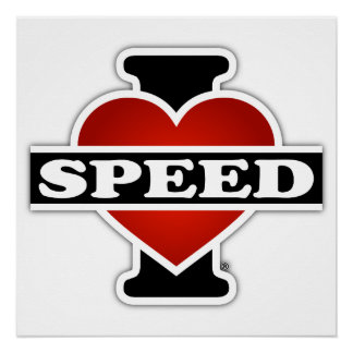 I Love Speed Poster
