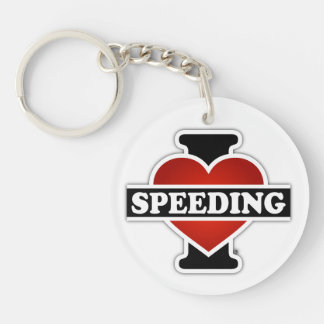 I Love Speeding Single-Sided Round Acrylic Keychain