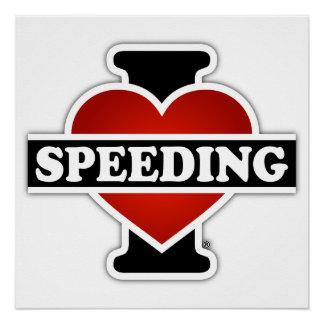 I Love Speeding Poster