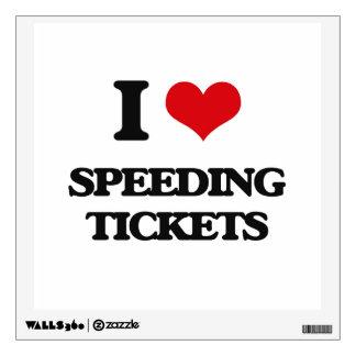 I love Speeding Tickets Wall Skin