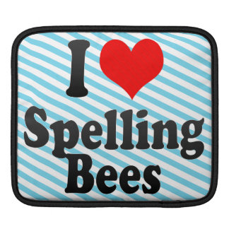 I love Spelling Bees Sleeve For iPads