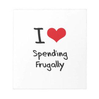 I Love Spending Frugally Memo Note Pad