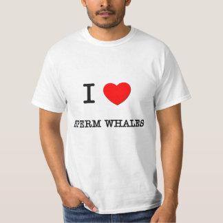 I Love SPERM WHALES Tee Shirt