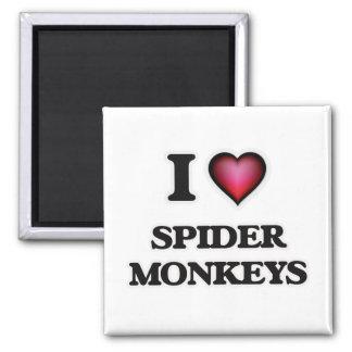 I Love Spider Monkeys Magnet