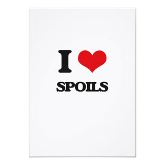 "I love Spoils 5"" X 7"" Invitation Card"