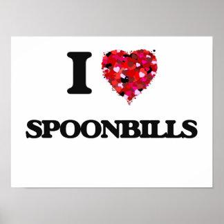 I love Spoonbills Poster