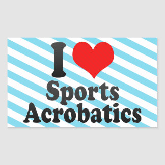 I love Sports Acrobatics Rectangular Sticker