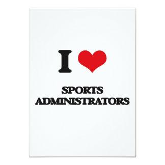 I love Sports Administrators 5x7 Paper Invitation Card