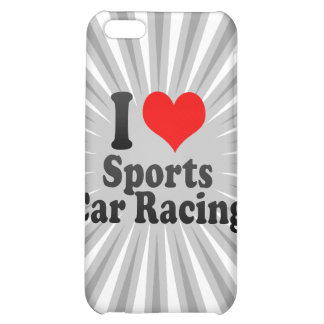 I love Sports Car Racing iPhone 5C Cases