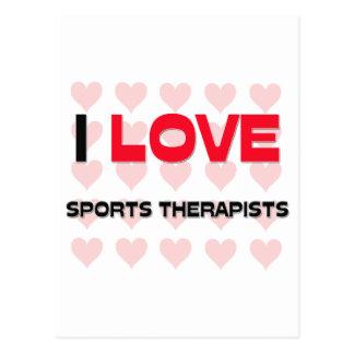 I LOVE SPORTS THERAPISTS POST CARD