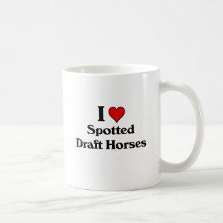 I love spotted draft horses coffee mug
