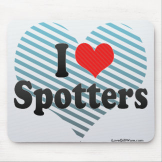 I Love Spotters Mousepads