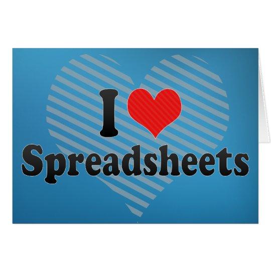 I Love Spreadsheets Card