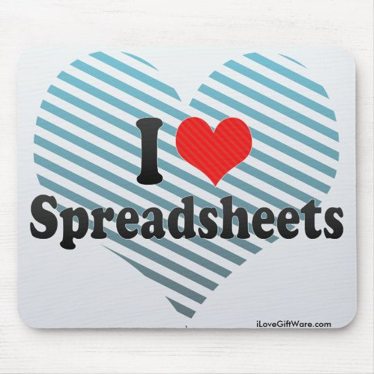I Love Spreadsheets Mouse Pad
