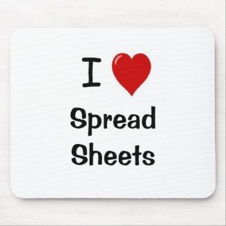 I Love Spreadsheets Mousepad mousemat