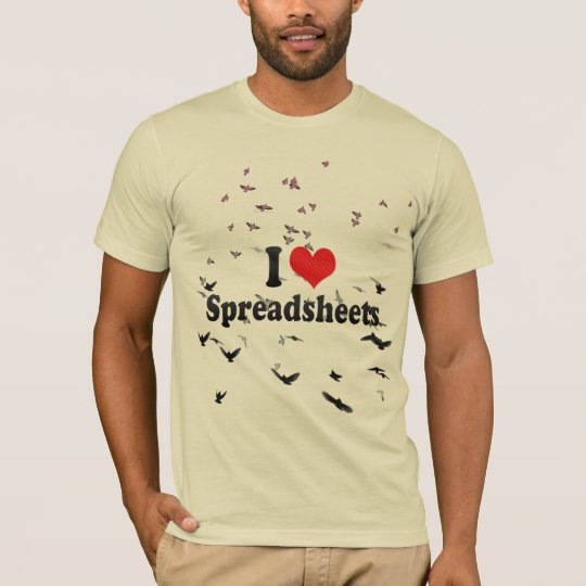 I Love Spreadsheets T-Shirt
