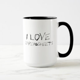I love spreadsheets - urban, edgy office mug