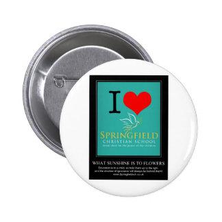 I Love Springfield Christian School Buttons