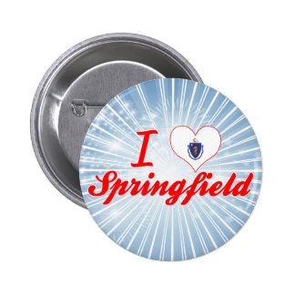 I Love Springfield Massachusetts Pins