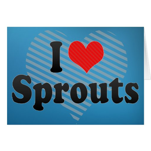 I Love Sprouts Cards