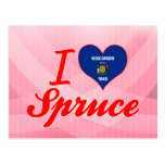 I Love Spruce, Wisconsin Post Card