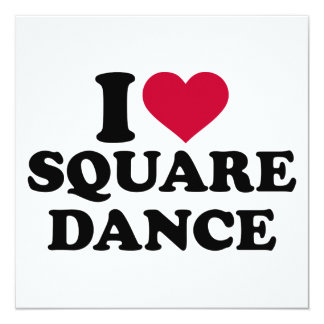 I love square dance card