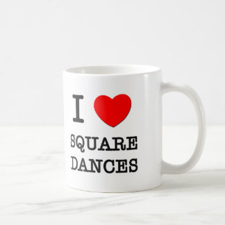 I Love Square Dances Coffee Mug