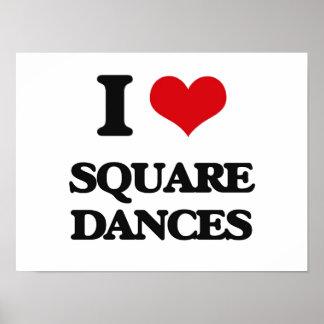 I Love SQUARE DANCES Poster
