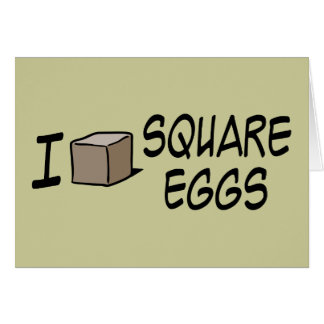 I Love Square Eggs Cards