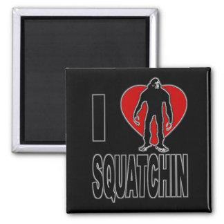 I Love Squatchin! 2 Inch Square Magnet