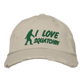 I love Squatchin Embroidered Hat