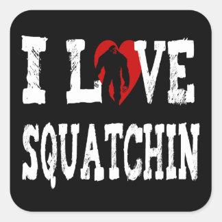 ¡I LOVE Squatchin Calcomanías Cuadradas Personalizadas