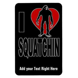 I Love Squatchin! Rectangular Photo Magnet