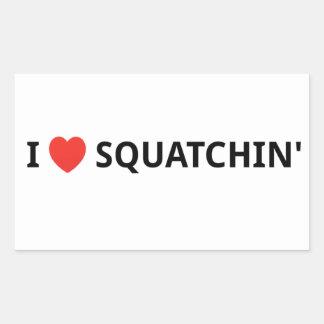 I Love Squatchin' Rectangular Sticker