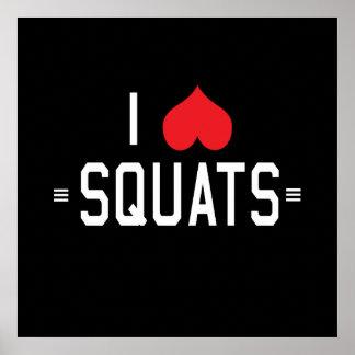 I Love Squats Posters