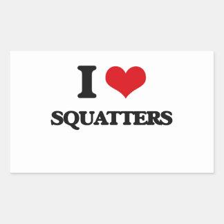 I love Squatters Rectangular Sticker