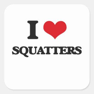 I love Squatters Square Sticker
